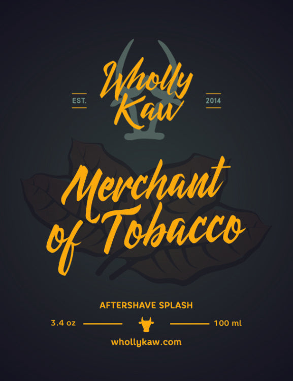 Wholly Kaw Merchant of Tobacco Aftershave Splash