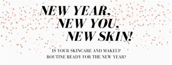 New Year, New You, New Skin