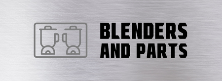 blenders and parts