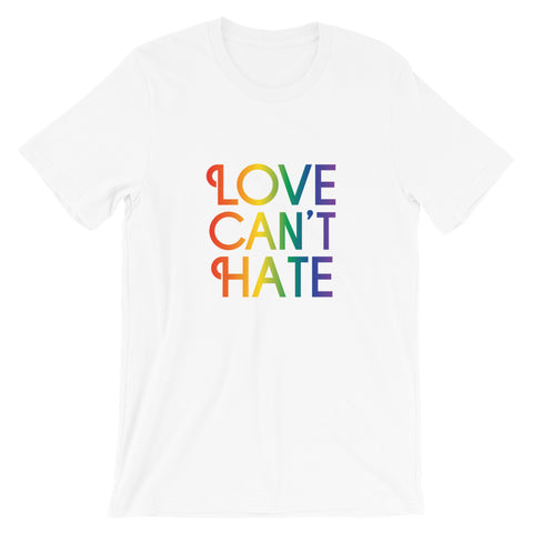 Love Can't Hate Rainbow T-Shirt