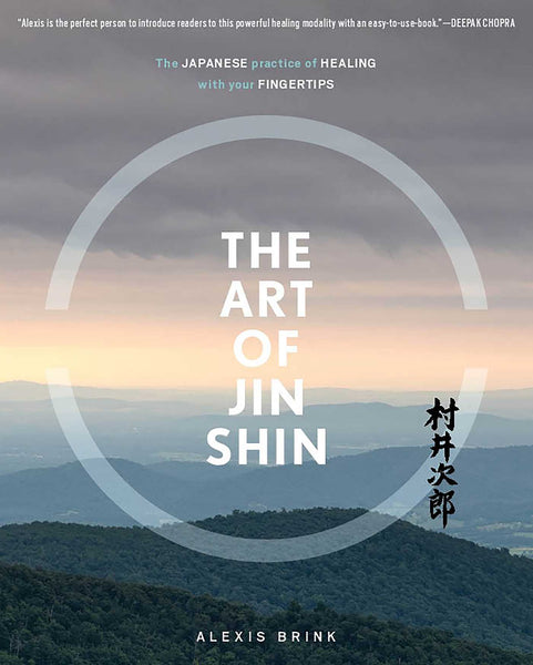 The Art of Jin Shin