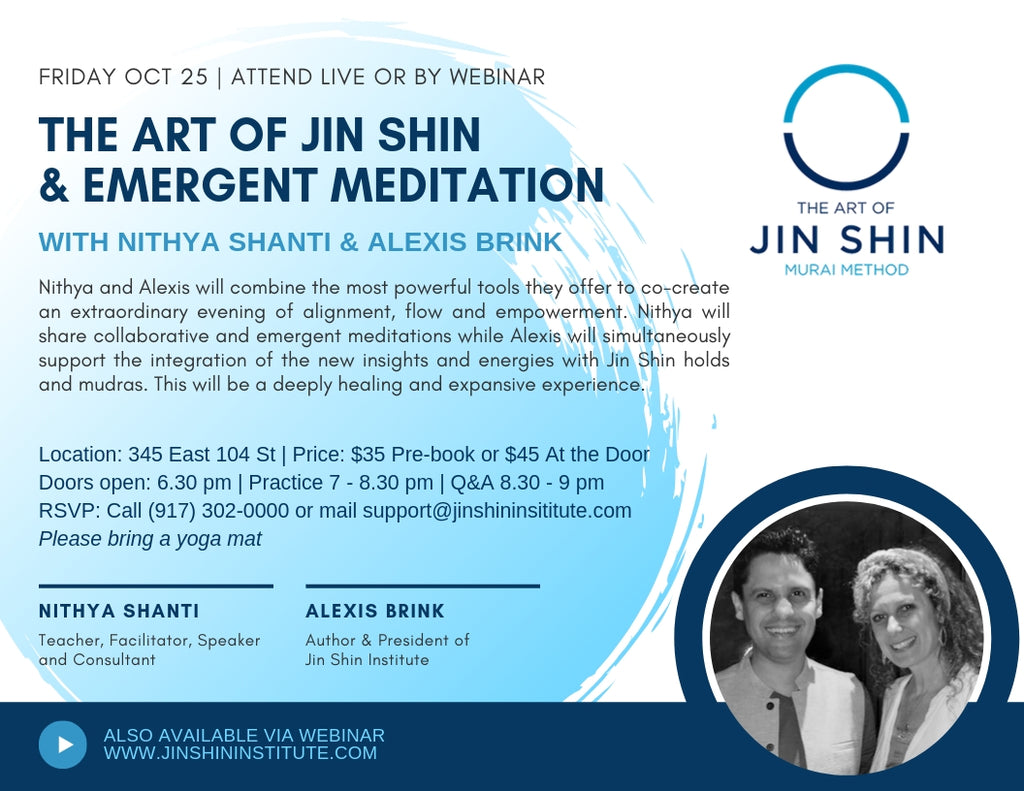 Art of Jin Shin and Emergent Meditation with Nithya Shanti and Alexis Brink