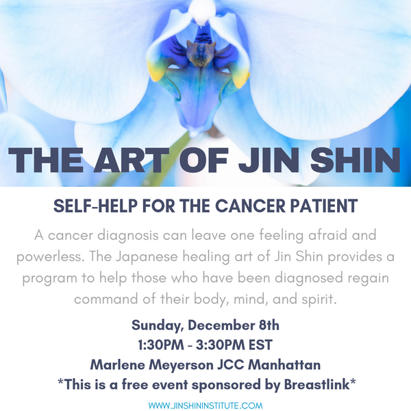 The Art of Jin Shin: Self-Help For the Cancer Patient