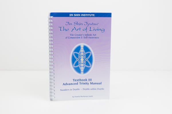 Jin Shin Institute Advanced Trinity Manual – Textbook III and Poster