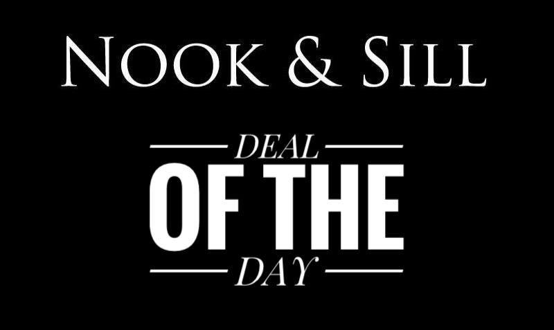 Introducing Nook & Sill's Deal of the Day!