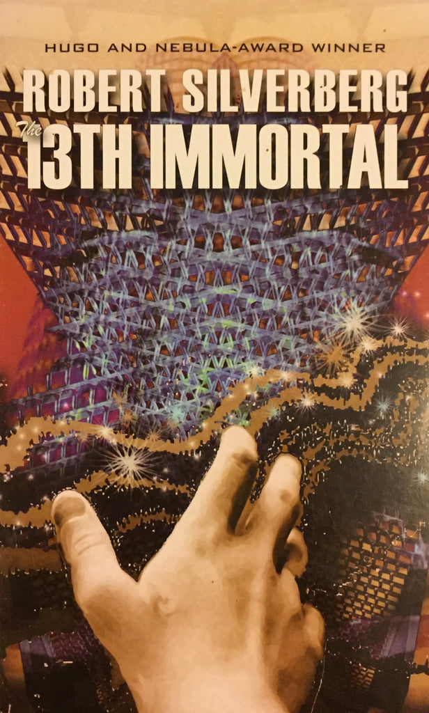 13th Immortal, The by Robert Silverberg -- Paperback