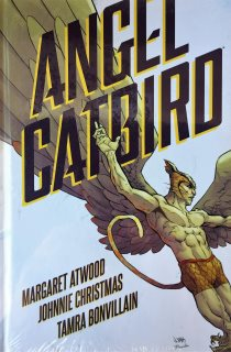 ANGEL CATBIRD, VOL. 1 Margaret Atwood -- Hardcover