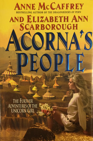 Acorna's People by Anne McCaffrey and Elizabeth Ann Scarborough -- Hardcover