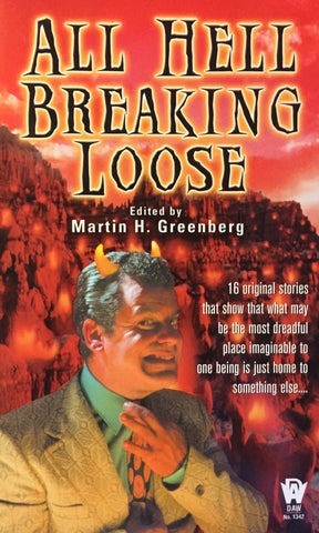 All Hell Breaking Loose edited by Martin H. Greenberg -- Paperback
