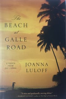 Beach at Galle Road, The by Joanna Luloff