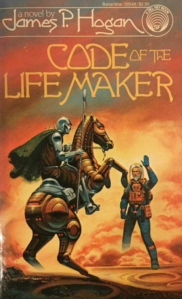 Code of the Life Maker by James P. Hogan -- Paperback