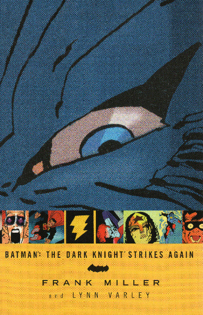 Batman: The Dark Knight Strikes Again by Frank Miller and Lynn Varley Front