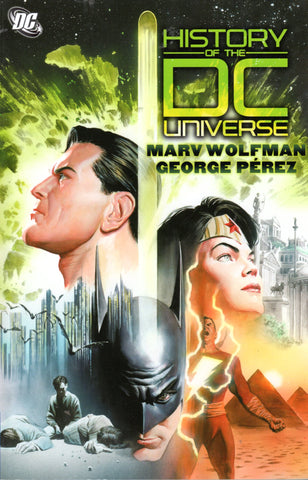 HISTORY OF THE DC UNIVERSE by Marv Wolfman -- Paperbound