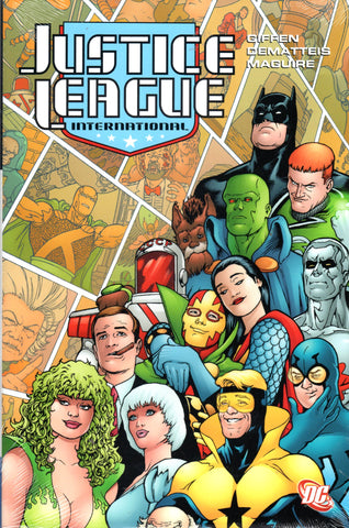 JUSTICE LEAGUE INTERNATIONAL, VOLUME THREE by J.M. DeMatteis -- Hardcover