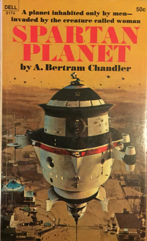 Spartan Planet by A Bertram Chandler -- Paperback