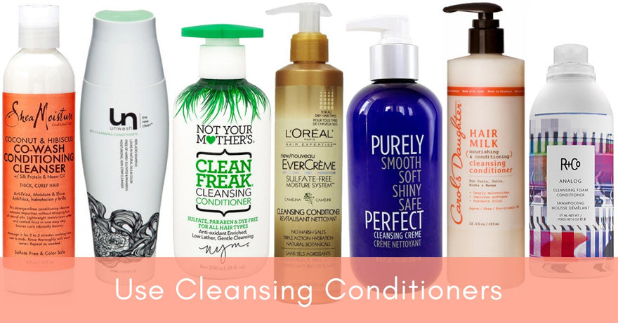 Use Cleansing Conditioners | How Often Should You Wash Your Hair?