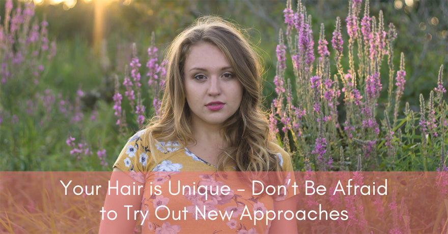 Experiment with Your Hair | How To Have Healthier Hair | Healthy Hair Tips for 2020 and Beyond