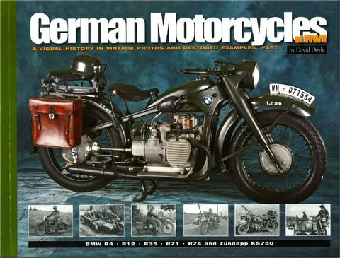 Military Miniatures In Review - German Motorcycles of WWII: A Visual History in Vintage Photos & Restored Examples Part 1