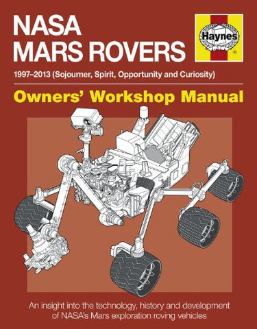 Motor Books NASA Mars Rovers 1997-2013 Owners Workshop Manual