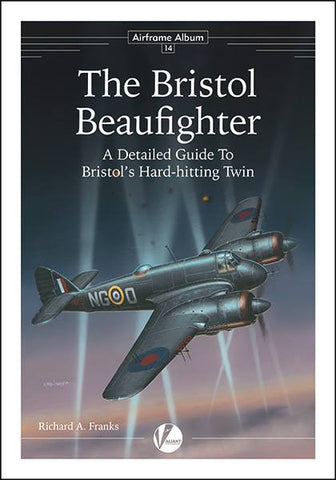 Valiant Wings - Airframe Album 14: The Bristol Beaufighter