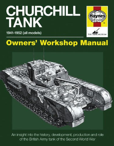 Motor Books Churchill Tank 1941-1956 Owners Workshop Manual