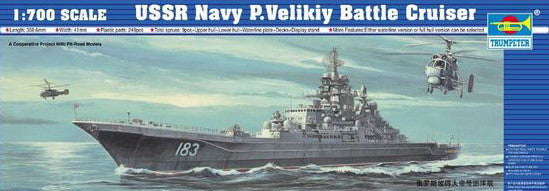 Trumpeter Ship Models 1/700 USSR P. Velikiy Soviet Navy Battle Cruiser Kit