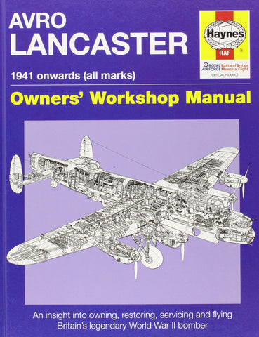 Motor Books Avro Lancaster 1941 Onwards Owners Workshop Manual
