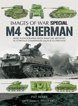 Casemate Books Images of War: Special M4 Sherman