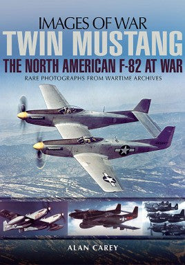Casemate Books Images of War: Twin Mustang The North American F82 at War