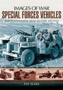 Casemate Books Images of War: Special Forces Vehicles 1940 to Present Day
