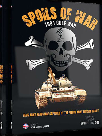 Abteilung 502 Spoils of War 1991 Gulf War Book