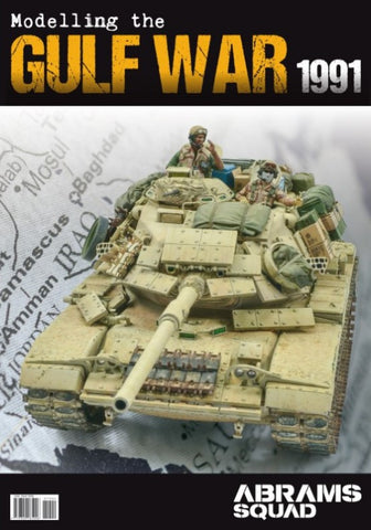PLA Editions Abrams Squad: Modelling the Gulf War