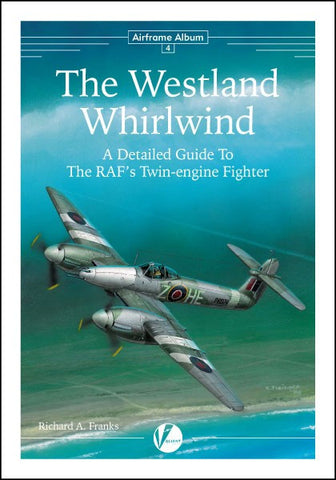 Valiant Wings - Airframe Album 4: The Westland Whirlwind