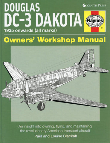Motor Books Douglas DC3 Dakota 1935 Onwards Owners Workshop Manual