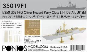 Pontos Model 1/350 USS Oliver Hazard Perry Class Detail Set for ACY