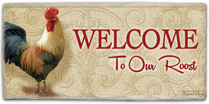 "Stone Sign Welcome to Our Roost 8.5"" x 4"""