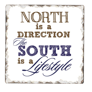 Stone Sign South is a Lifestyle - Fort Valley Bob's Simple Man Store