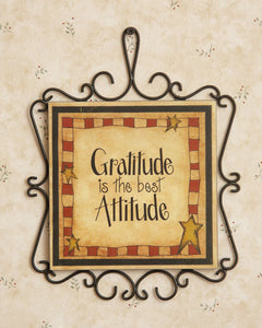 """Gratitude is The Best Attitude"" Plaque"