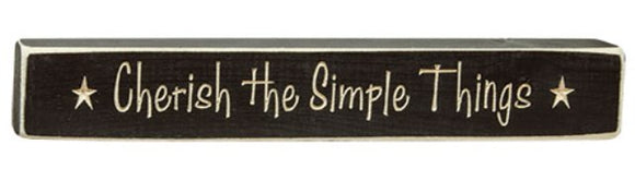 Wooden Sign - Cherish the Simple Things BLACK