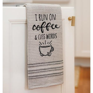 I RUN ON Coffee and Cuss Words DISH TOWEL