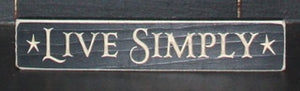 "Wooden 9"" Block engraved Live Simply, black"