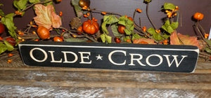 12in Olde Crow Engraved Sign