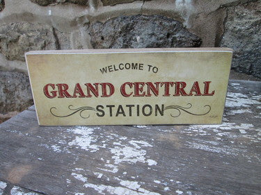 Wooden Sign - Grand Central Station Print Block - Fort Valley Bob's Simple Man Store
