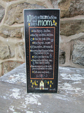 Wooden Sign- 10 Things my Mom Taught me about being a Mom - Fort Valley Bob's Simple Man Store