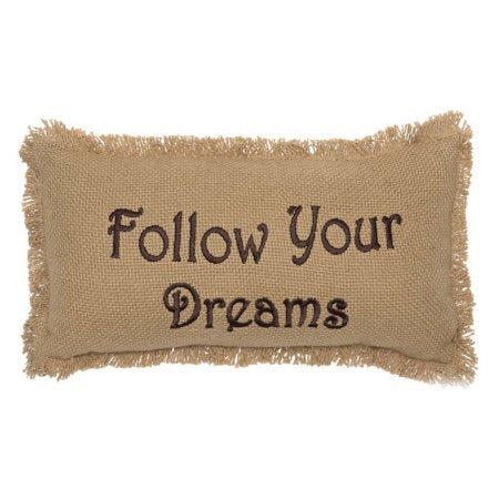 VHC- Follow Your Dreams pillow 7 x 13