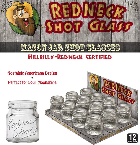 Mason Jar  Redneck Shot Glasses 2 oz. - Fort Valley Bob's Simple Man Store