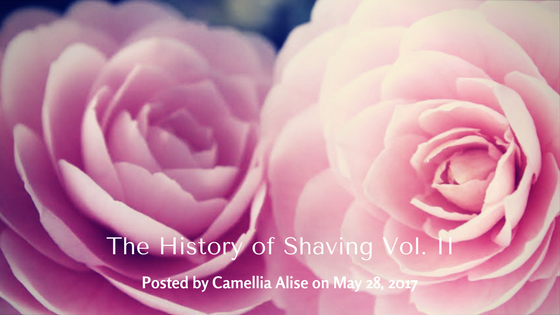 """The History of Shaving Vol. II"""