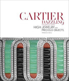 CARTIER DAZZLING HIGH JEWELRY AND PRECIOUS OBJECTS  By François Chaille