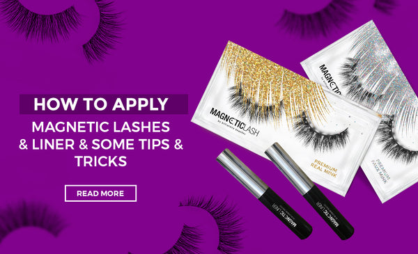HOW TO APPLY MAGNETIC LASHES AND LINER AND SOME TIPS AND TRICKS