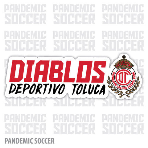 Toluca Diablos Mexico Vinyl Sticker Decal Calcomania